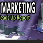 FREE – Internet Marketing – The Heads Up Report