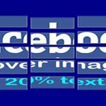 Facebook Cover image 20 percent text rule